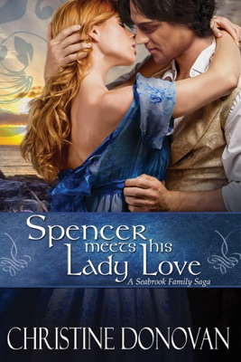 Spencer Meets His Lady Love - Christine Donovan pdf download