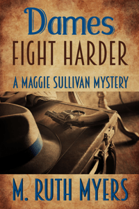 Dames Fight Harder - M. Ruth Myers pdf download