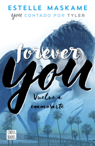 Forever You - Estelle Maskame pdf download