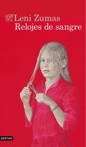 Relojes de sangre - Leni Zumas pdf download