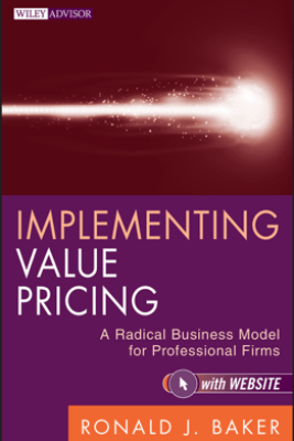 Implementing Value Pricing - Ronald J. Baker