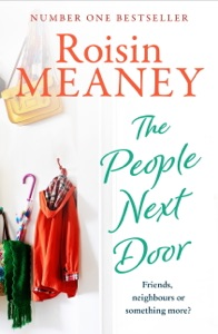 The People Next Door: From the Number One Bestselling Author - Roisin Meaney pdf download