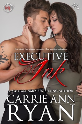 Executive Ink - Carrie Ann Ryan pdf download