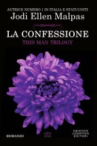 La confessione. This Man Trilogy - Jodi Ellen Malpas pdf download