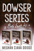 Meghan Ciana Doidge - Dowser Series: Box Set 1  artwork