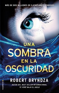 Una sombra en la oscuridad - Robert Bryndza pdf download
