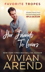 Her Friends to Lovers: contains Falling Freestyle / Boots & Roses - Vivian Arend pdf download