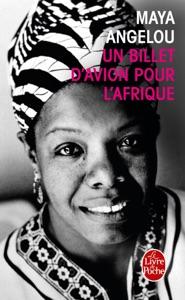 Un Billet d'avion pour l'Afrique - Maya Angelou pdf download