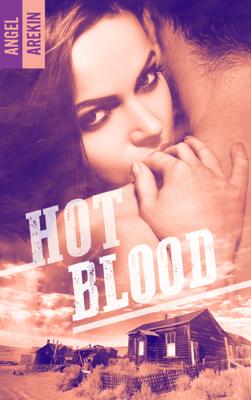 Hot blood - Angel Arekin pdf download