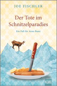 Der Tote im Schnitzelparadies - Joe Fischler pdf download