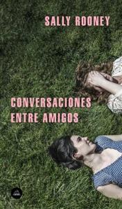 Conversaciones entre amigos - Sally Rooney pdf download