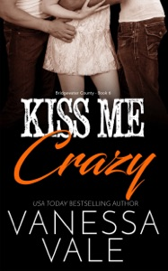 Kiss Me Crazy - Vanessa Vale pdf download