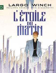 Largo Winch - Tome 21 - L'étoile du matin - Eric Giacometti pdf download