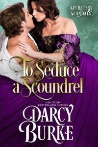 To Seduce a Scoundrel - Darcy Burke pdf download