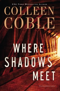 Where Shadows Meet - Colleen Coble pdf download