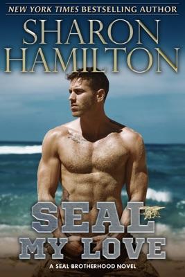 SEAL My Love - Sharon Hamilton pdf download