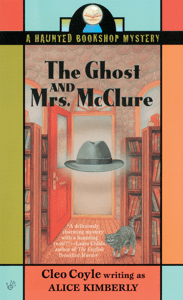 The Ghost and Mrs. McClure - Alice Kimberly & Cleo Coyle pdf download