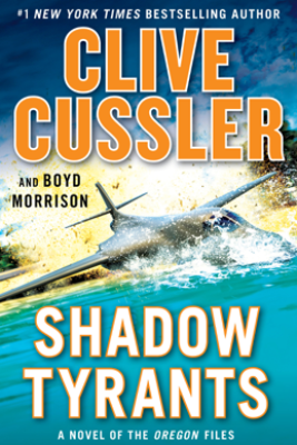 Shadow Tyrants - Clive Cussler & Boyd Morrison