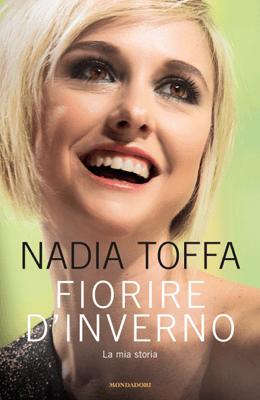 Fiorire d'inverno - Nadia Toffa pdf download