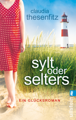 Sylt oder Selters - Claudia Thesenfitz pdf download