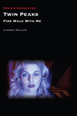 Twin Peaks: Fire Walk with Me - Lindsay Hallam