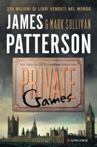 Private Games - James Patterson & Mark T. Sullivan pdf download