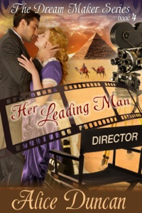 Her Leading Man (The Dream Maker Series, Book 4) - Alice Duncan pdf download