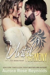 Until Harmony - Aurora Rose Reynolds pdf download