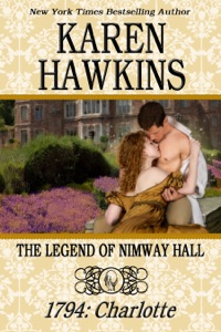 The Legend of Nimway Hall: 1794 - Charlotte - Karen Hawkins pdf download