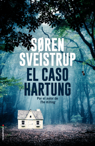 El caso Hartung - Søren Sveistrup pdf download