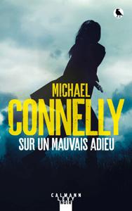 Sur un mauvais adieu - Michael Connelly pdf download