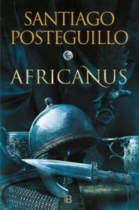 El hijo del cónsul (Trilogía Africanus 1) - Santiago Posteguillo pdf download