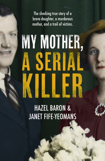My Mother, a Serial Killer by Hazel Baron PDF Download