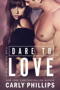 Dare to Love - Carly Phillips pdf download