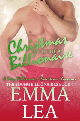 Christmas with the Billionaire - Emma Lea pdf download