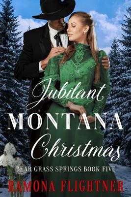 Jubliant Montana Christmas - Ramona Flightner