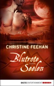 Blutrote Seelen - Christine Feehan pdf download