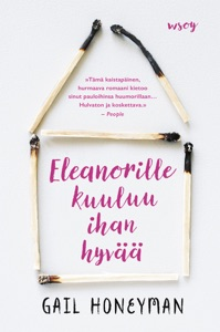 Eleanorille kuuluu ihan hyvää - Gail Honeyman pdf download