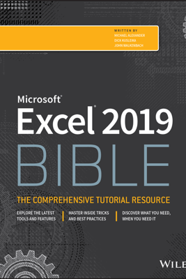 Excel 2019 Bible - Michael Alexander, Richard Kusleika & John Walkenbach