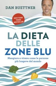 La dieta delle zone blu - Dan Buettner pdf download