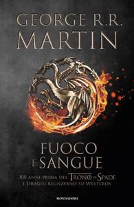 Fuoco e sangue - George R.R. Martin pdf download