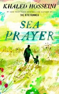 Sea Prayer - Khaled Hosseini pdf download