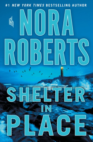 Shelter in Place by Nora Roberts PDF Download
