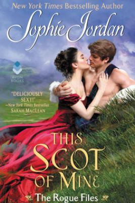 This Scot of Mine - Sophie Jordan