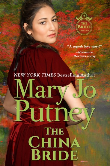 The China Bride by Mary Jo Putney pdf download