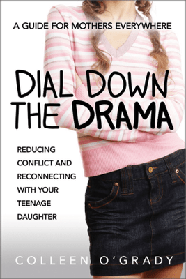 Dial Down the Drama - Colleen O'Grady