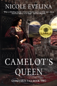 Camelot's Queen (Guinevere's Tale Book 2) - Nicole Evelina pdf download