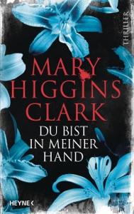 Du bist in meiner Hand - Mary Higgins Clark pdf download