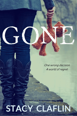 Gone - Stacy Claflin