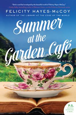 Summer at the Garden Cafe - Felicity Hayes-McCoy pdf download
